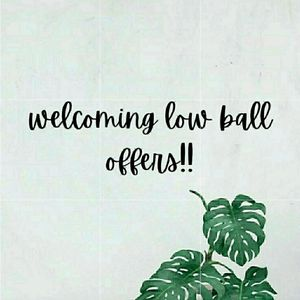 Welcoming Low Ball Offers!!